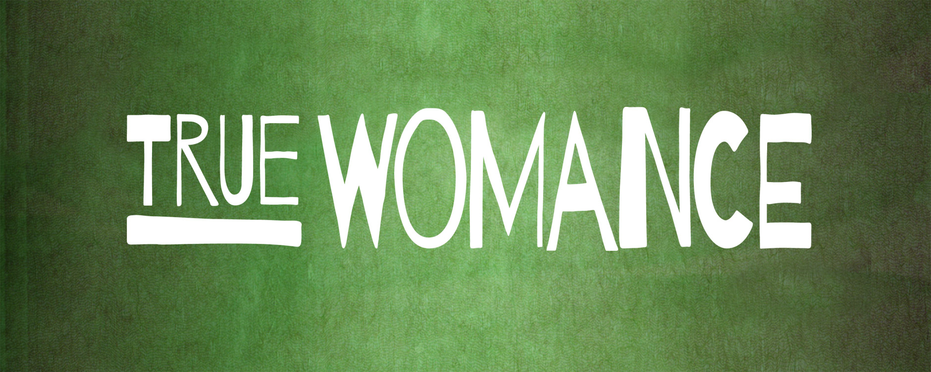 True Womance